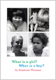 image of book cover - SWhat is a Girl? What is a Boy?